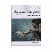 SOBRE FOTOS DE PESCA CON MOSCA