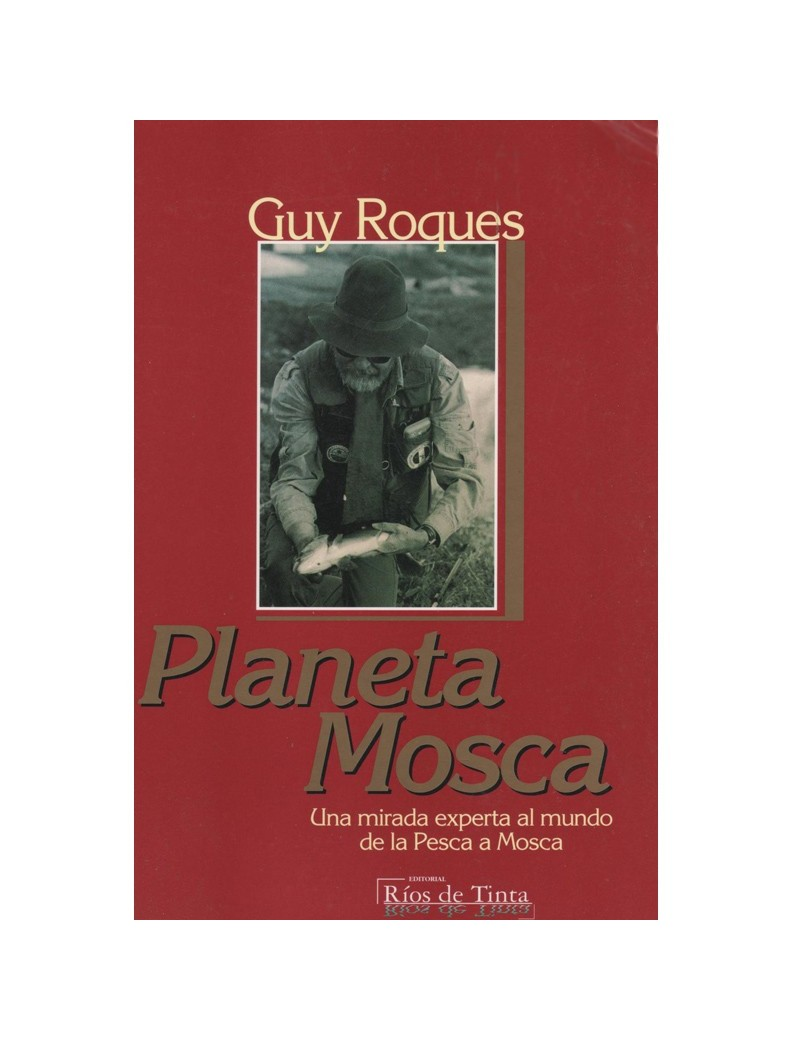 PLANETA MOSCA-GUY ROQUES